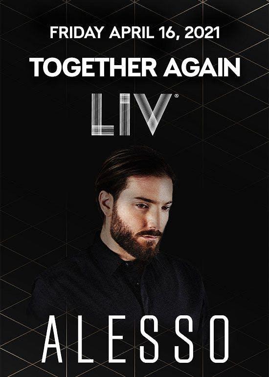 Alesso at Liv 4/16/2021